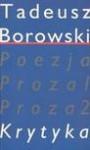 Pisma w czterech tomach. Krytyka tom IV - Tadeusz Borowski