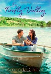 In Firefly Valley: A Novel (Texas Crossroads) - Amanda Cabot