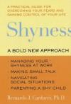 Shyness: Understanding, Hope, and Healing - Bernardo J. Carducci, Susan Golant