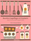 Recettes Coquillages et Crustacés (La cuisine d'Auguste Escoffier) (French Edition) - Auguste Escoffier, Pierre-Emmanuel Malissin