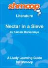 Nectar in a Sieve: Shmoop Literature Guide - Shmoop