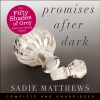 Promises After Dark - Sadie Matthews, Amy Le Fay, Hodder & Stoughton
