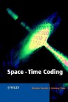 Space-Time Coding - Branka Vucetic, Jinhong Yuan
