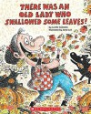 [There Was an Old Lady Who Swallowed Some Leaves!] (By: Lucille Colandro) [published: August, 2010] - Lucille Colandro