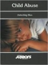 Opposing Viewpoints Juniors - Child Abuse: Detecting Bias (Opposing Viewpoints Juniors) - Stacey L. Tipp, Joanne Buggey