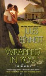 Wrapped In You (The Monroes) - Jules Bennett