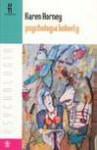 Psychologia kobiety - Karen Horney