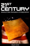 21st Century: America's New Declaration of Independence - Wayne Guinn