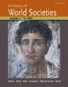 A History of World Societies, Volume 1: to 1600 - Roger Hargreaves, John P. McKay, Patricia Buckley Ebrey, Merry E. Wiesner-Hanks, Clare Haru Crowston, Jerry Dávila