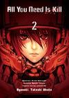 All You Need Is Kill - tom 02 - Hiroshi Sakurazaka, Takeshi Obata
