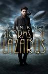 Storms of Lazarus - Karen Kincy