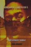 Tribulation Of A Ghetto Kid: Volume 2: The Street Bible (Ghetto Boy trilogy) - Larry Johnson