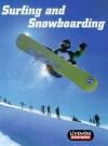 Surfing and Snowboarding - Sandra Woodcock