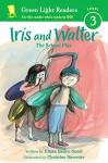 Iris and Walter: The School Play (Green Light Readers Level 3) - Elissa Haden Guest, Christine Davenier