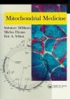 Mitochondrial Medicine - Salvatore DiMauro, Eric A. Schon