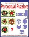 Perceptual Puzzlers: Over 125 Challenging Exercises Designed for Maximum Fun and Cognitive Conditioning - L. B. Lang, Alison Moore