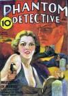 The Phantom Detective - Milestones of Murder - April, 1938 22/3 - Robert Wallace