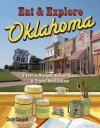 Eat & Explore Oklahoma (Eat & Explore State Cookbook) - Christy Campbell