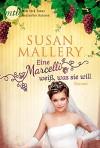 Eine Marcelli weiß was sie will (Marcelli Sisters 3) - Susan Mallery, Stefanie Kruschandl