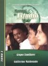 Manual de Estudio: Grupos Familiares - Guillermo Maldonado