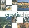 Croatia Chic - Richard Nichols, Kerry O'Neill