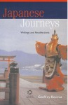 Japanese Journeys: Writings and Reflections - Geoffrey Bownas