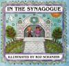 In the Synagogue - Rosalyn Schanzer, Judyth Saypol Groner