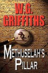 Methuselah's Pillar - W.G. Griffiths
