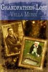 Grandfather Lost - Vella Munn