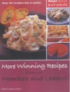 More Winning Recipes From Our Members And Leaders: Over 60 Recipes Low In Points (Weight Watchers) - Becky Johnson