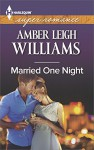 Married One Night (Harlequin Super Romance (Larger Print)) - Amber Leigh Williams