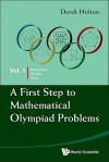 A First Step to Mathematical Olympiad Problems (Mathematical Olympiad Series) - Derek Holton