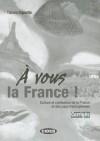A Vous La France Corriges - Various