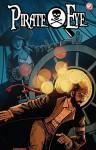 Pirate Eye: Exiled from Exile #2 - Josiah Grahn, Carl Yonder