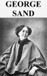 George Sand: Oeuvres - George Sand