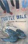 Turtle Walk - Joanne Macgregor