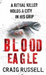 Blood Eagle - Craig Russell