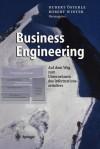 Business Engineering: Auf Dem Weg Zum Unternehmen Des Informationszeitalters - Hubert Sterle, Robert Winter