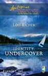 Identity: Undercover (Finders Inc, #3) - Lois Richer