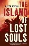 The Island of Lost Souls - Martyn Bedford