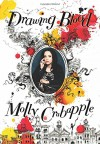 Drawing Blood - Molly Crabapple