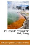 The Complete Poems of Sir Philip Sidney - Philip Sidney