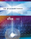 O'Leary Series: Microsoft Office 2003 Volume I (O'Leary) - Timothy J. O'Leary, Linda I. O'Leary