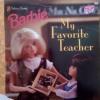 My Favorite Teacher (Barbie) - Diane Muldrow