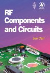 RF Components and Circuits - Joseph J. Carr, Joe Carr
