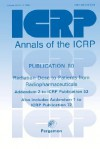 Icrp Publication 80: Radiation Dose to Patients from Radiopharmaceuticals: Annals of the Icrp Volume 28/3 - ICRP Publishing