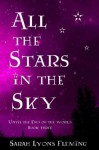 All the Stars in the Sky - Sarah Lyons Fleming