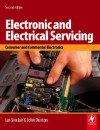 Electronic and Electrical Servicing: Consumer and Commercial Electronics - Ian Robertson Sinclair, John Dunton