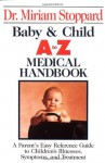 Baby and Child A-Z Medical Handbook - Miriam Stoppard