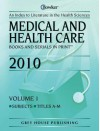 Medical and Health Care Books and Serials in Print 2 Vol Set - R.R. Bowker